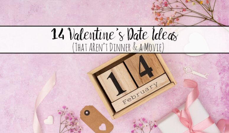 14 Valentine's Date Ideas That Aren't Dinner and a Movie