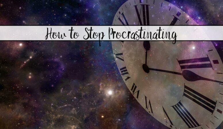 How to Stop Procrastinating: How, Why, and Resources