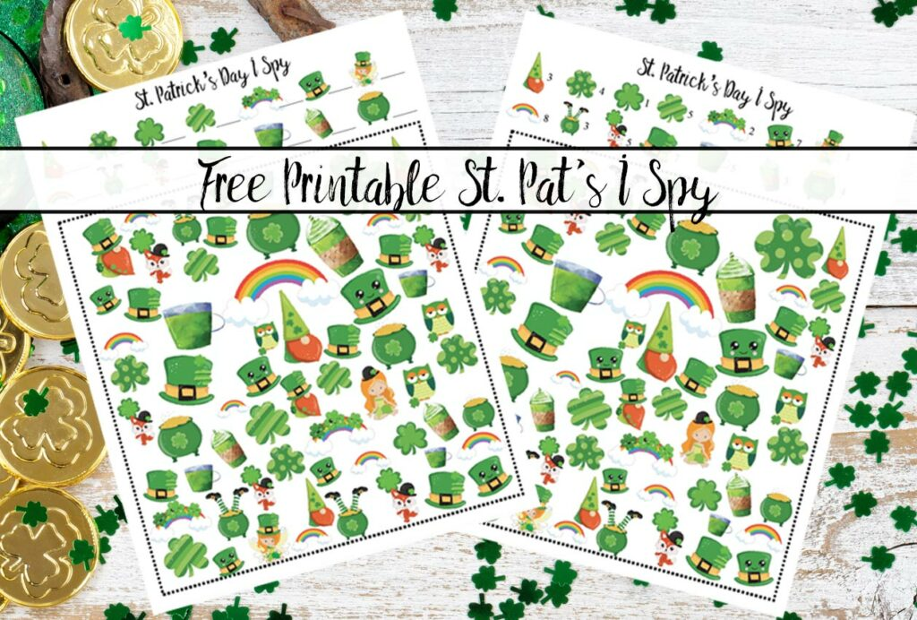 Featured image for free printable St. Patrick's Day I Spy. St. Pat's background (clover, gold, green hat) with images of games and text overlay.