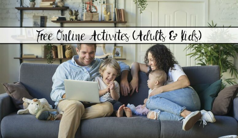 Free Online Activities (for Adults and Kids)