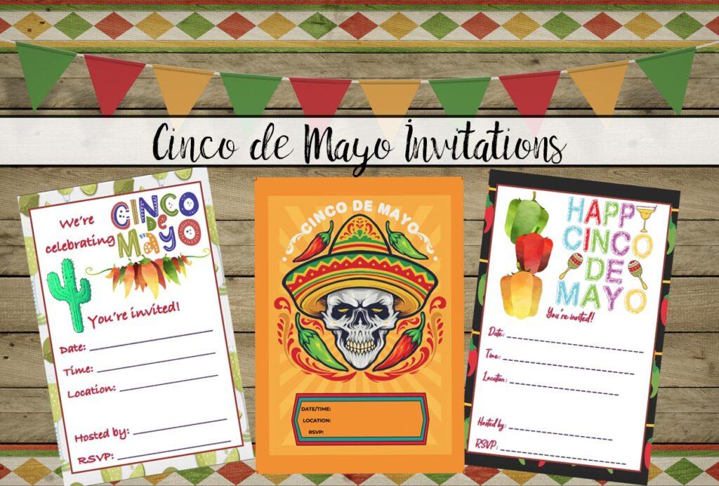 Free Printable Cinco de Mayo Invitations: 3 Designs