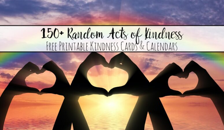 Random Acts of Kindness: 150+ Ideas