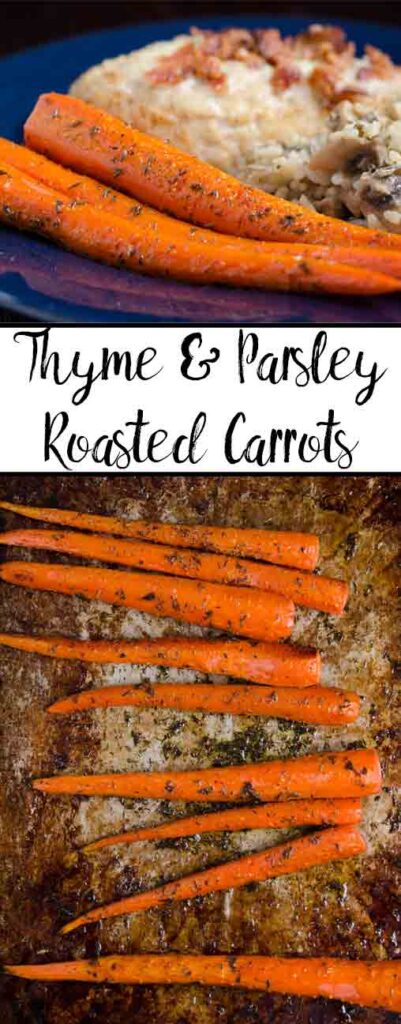Roasted Carrots with Parsley and Thyme. Pin image: close-up on top and sheet on bottom.