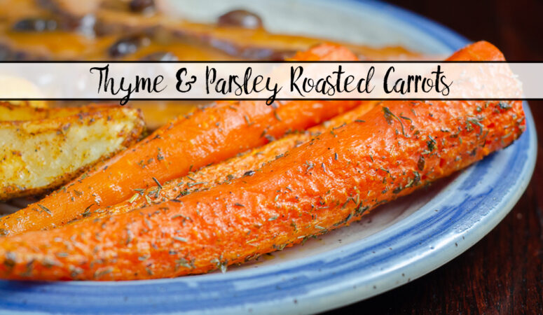 Thyme and Parsley Roasted Carrots