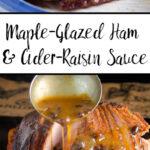Pin image for maple glazed ham with cider raisin sauce