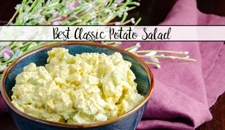 The Best Classic Potato Salad You'll Ever Eat