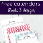 Pin image for Free Printable Calendars. 3 versions: black and white, rainbow colors, and holiday themed. January through December.