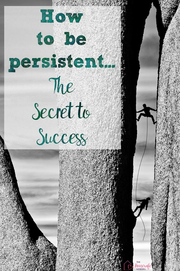 10 Steps to Be More Persistent. Everyone feels like giving up sometimes. Action steps you can take to reach your goals and be successful.