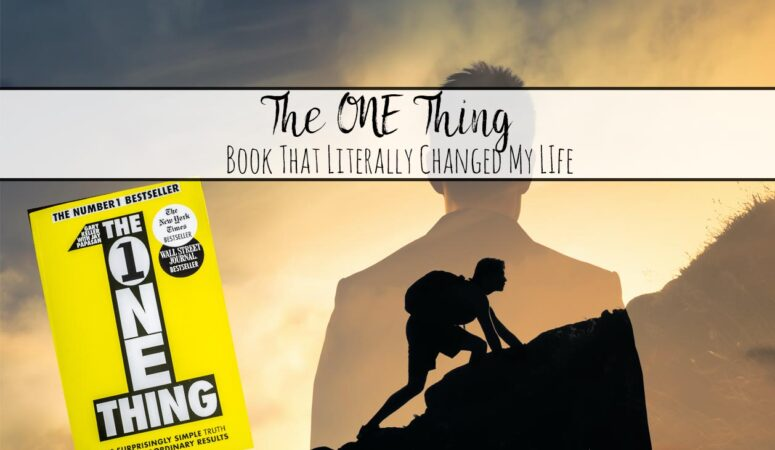 The ONE Thing Review: Literally Changed My Life
