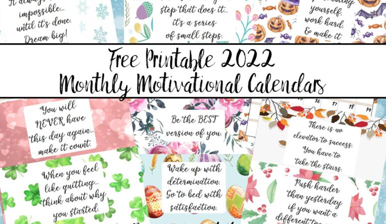 Free Printable 2022 Monthly Motivational Calendars