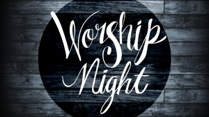 Community Student Night of Worship