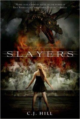 Slayers by C.J. Hill paperback