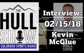 Interview: Kevin McGlue | 02/15/18 | CO Eagles Talk, Plus Big News?!?