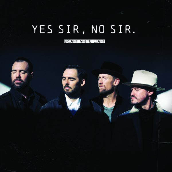 Yes Sir No Sir
