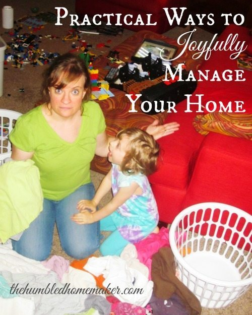 High-Heeled Love: Weekly Round-Up - Ways to Joyfully Manage Your Home by The Humbled Homemaker