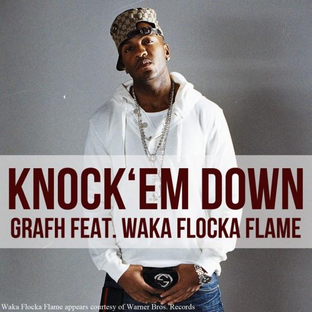 Grafh - Knock-em Down feat Waka Flocka Flame - single cover