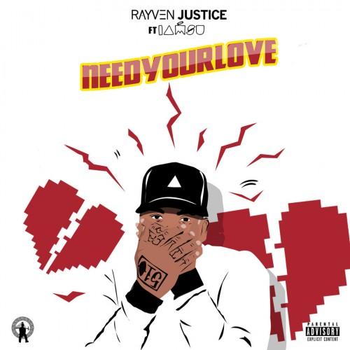Ravyn-Justice-ft-Imasu-Need-Your-Love