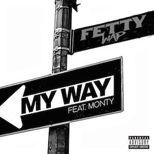 Fetty-Wap-My-Way-ft-Monty-single-cover-art
