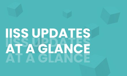 IISS Updates at a Glance