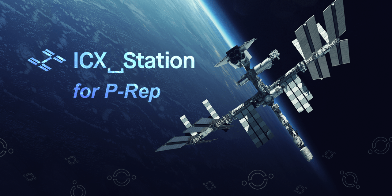 """Meet ICON's """"All-Star"""" P-Rep Candidate Team: ICX_Station"""
