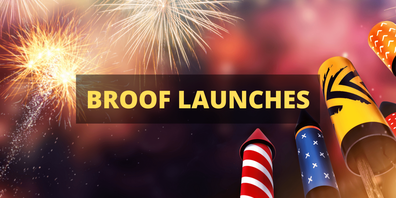 Broof 1.0 Officially Launched