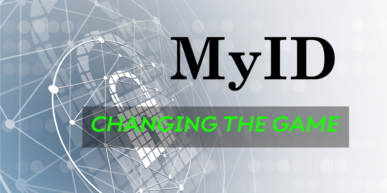 MyID is Breaking Digital Identification Paradigms