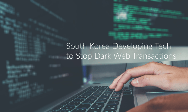 S. Korea Developing Tech to Stop, Track Illicit Dark Web Transactions