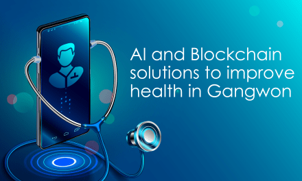 Blockchain, AI to Boost Health Outcomes in Gangwon Province