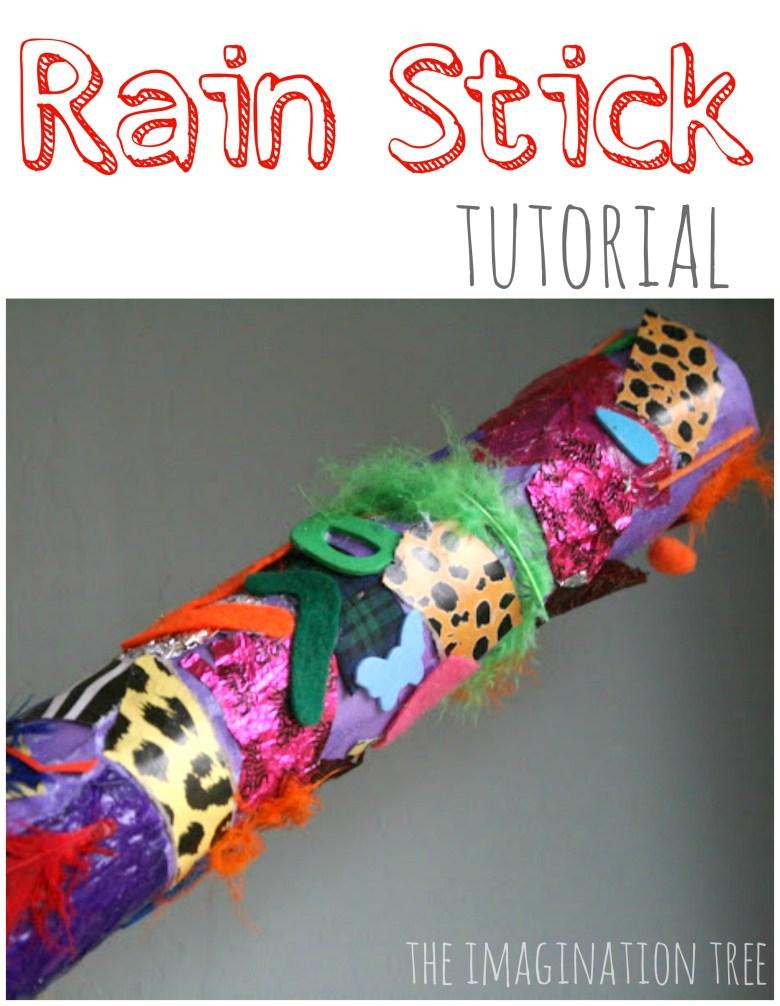 diy: rain stick - the imagination tree