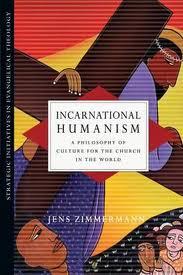 Incarnational Humanism