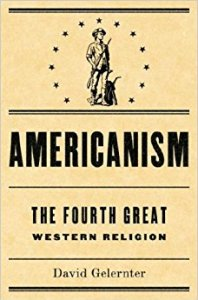 Americanism- The Fourth Great Western Religion
