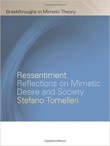 ressentiment: reflections on mimetic desire and society