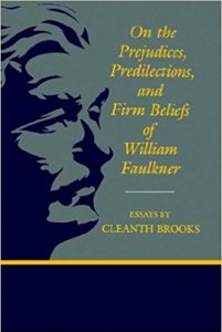 william faulkner and the american dream  the imaginative conservative on the prejudices predilections and firm beliefs of william faulkner