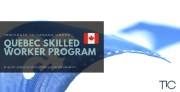 Quebec Plans to Issue Invitations for the Quebec Skilled Worker Program