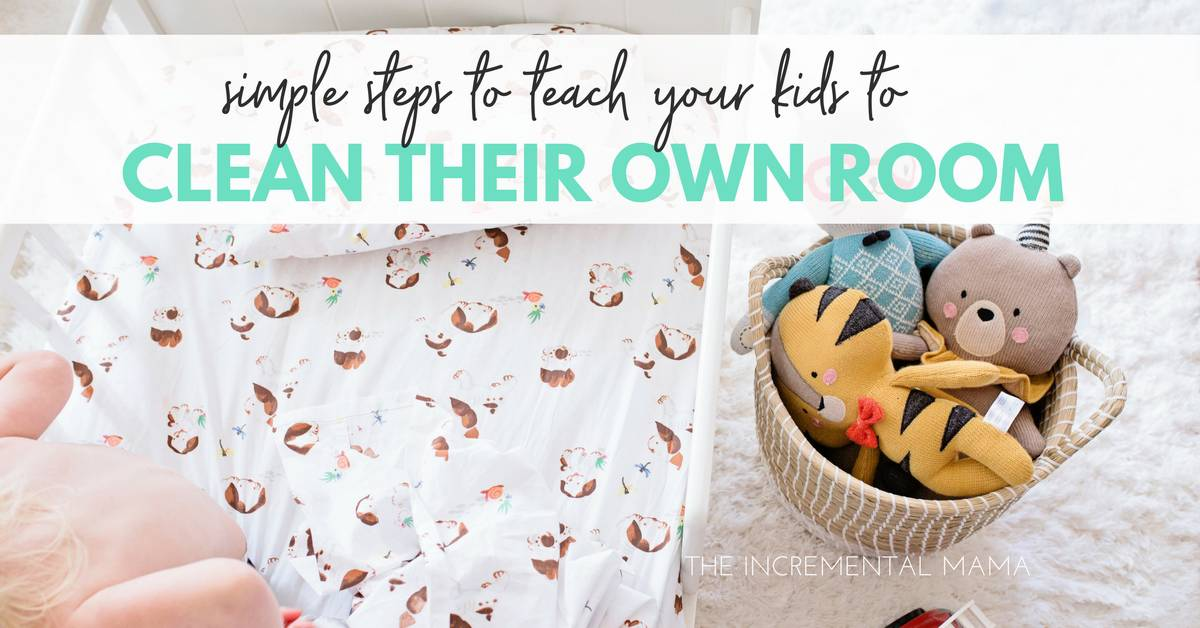 7 Steps to Teaching a Child to Clean Their Own Bedroom