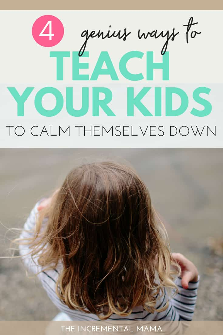 End meltdowns and teach your kids to calm themselves down with these simple and fun techniques.