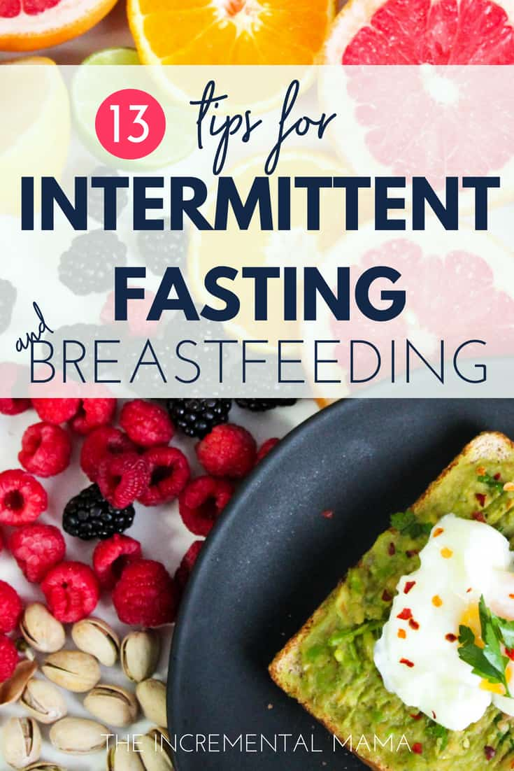 13 tips for success doing intermittent fasting while breastfeeding
