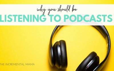 Why You Need to be Listening to Podcasts