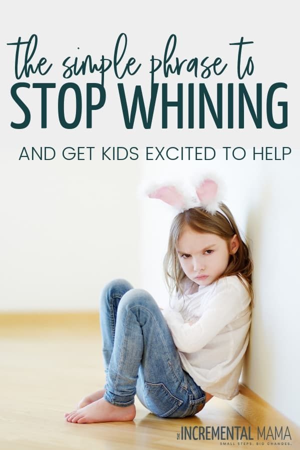 End whining and get kids excited to help out