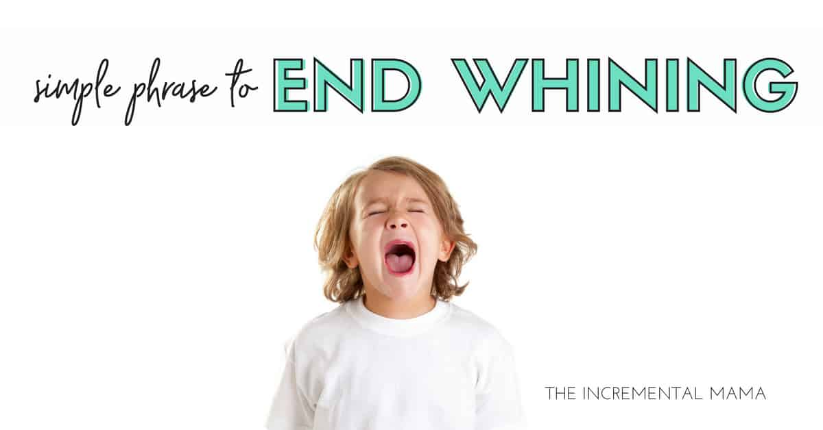 The Simple Phrase That Will End Whining & Get Kids Excited to Help