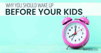 Why You Should Wake Up Before Your Kids