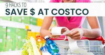 Save money with these 9 Costco Hacks #costco #budget #savemoneytips