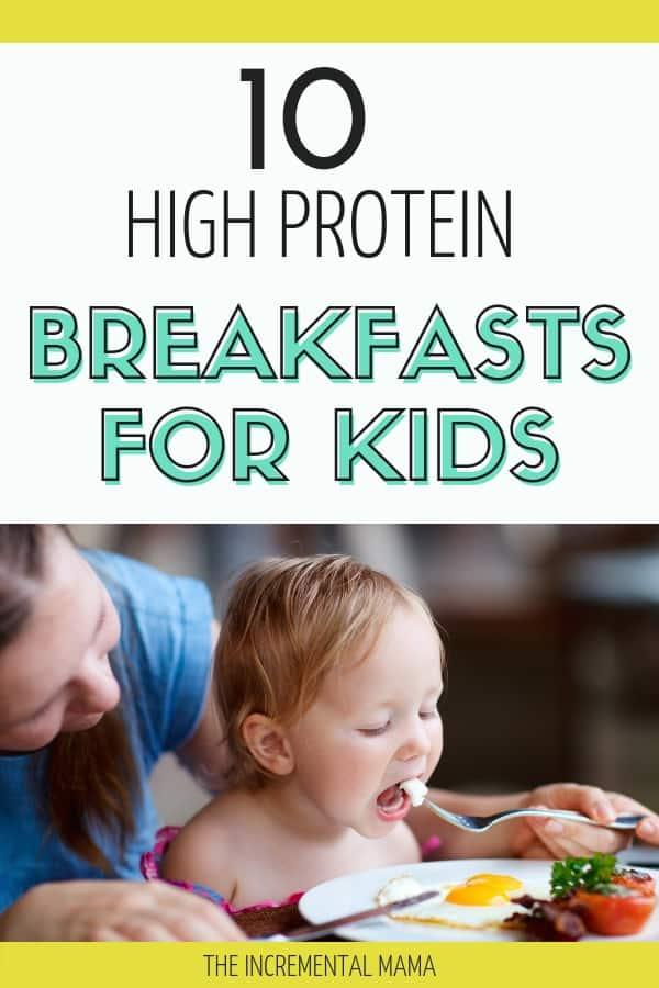 10 High Protein Breakfasts for Kids #breakfast #healthykids #protein