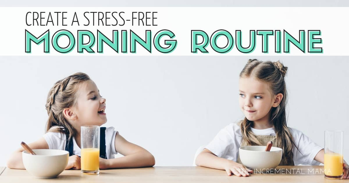 5 Keys to a Stress-Free Morning Routine With Kids