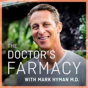 Best Health Podcasts 2019 - The Doctor's Farmacy