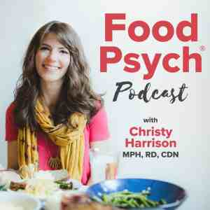 The Food Psych - Best Health Podcast For Women