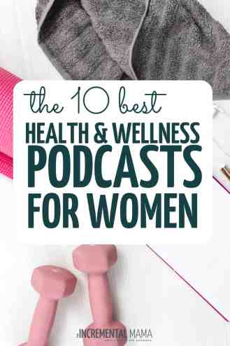 best health and wellness podcast for women