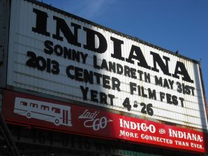 "The marquee at the Indiana Theater announces the Center's showing of ""YERT"" for the 2013 Film Series"