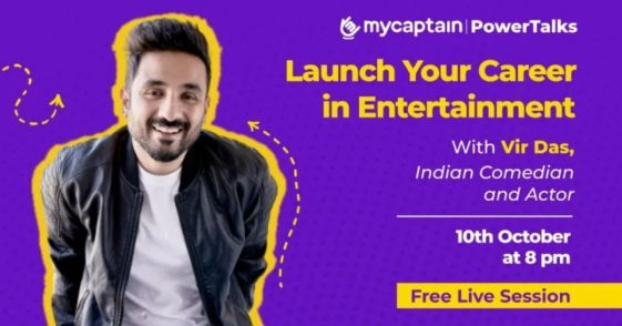 mycaptain powertalks poster with vir das for launch your career in entertainment