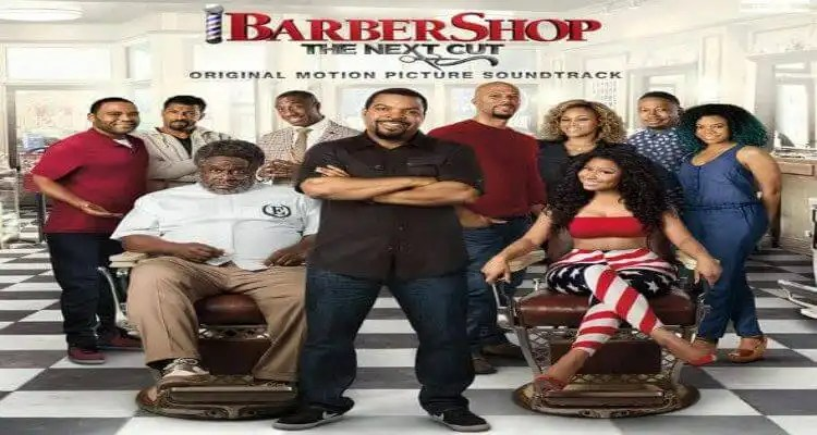 """""""BARBERSHOP: THE NEXT CUT (ORIGINAL MOTION PICTURE SOUNDTRACK)"""" Everywhere On Friday, April 8th"""